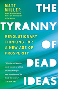 The Tyranny of Dead Ideas